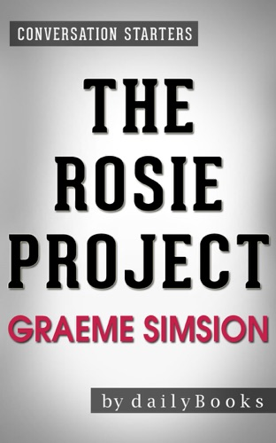 Daily Books - The Rosie Project: by Graeme Simsion  Conversation Starters