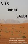 Vier Jahre Saudi