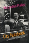 City Notebook A Reporters Portrait Of A Vanishing New York