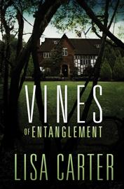 Vines of Entanglement book