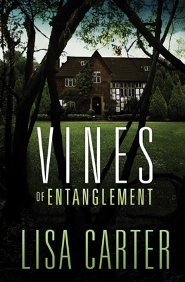 Vines of Entanglement - Lisa Carter book