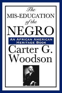 The Mis-Education of the Negro Summary