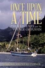 Once Upon A Time: Parallel Lives And The Voyage Of Puffin