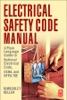 Electrical Safety Code Manual (Enhanced Edition)