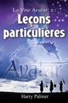 La Voie Avatar 2 Leons Particulires