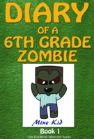Diary of a 6th Grade Zombie