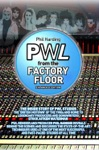 PWL From The Factory Floor
