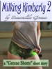 Milking Kimberly 2; A Short Story of Eroticized Breast Milk