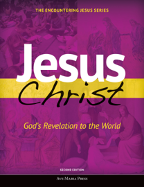 Jesus Christ: God's Revelation to the World [Second Edition 2016]