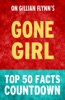 Gone Girl - Top 50 Facts Countdown
