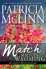Patricia McLinn - Match Made in Wyoming  artwork