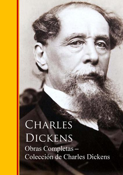 Obras Completas ─ Colección de Charles Dickens by Charles Dickens