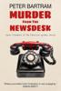 Peter Bartram - Murder from the Newsdesk artwork