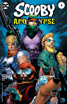 Scooby Apocalypse (2016-) #4 - Jim Lee, Keith Giffen, J.M. DeMatteis & Howard Porter book