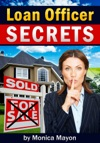 Loan Officer Secrets