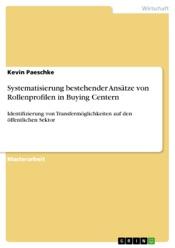 Download Systematisierung bestehender Ansätze von Rollenprofilen in Buying Centern