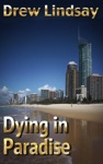Dying In Paradise