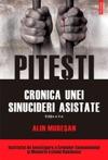 Pitesti Cronica Unei Sinucideri Asistate Ediia A II-a
