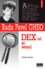 DEX-ul și sexul - Radu Pavel Gheo