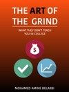 The Art Of The Grind What They Dont Teach You In College