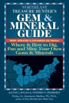 Northeast Treasure Hunters Gem And Mineral Guide 6th Edition