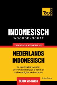 Thematische woordenschat Nederlands-Indonesisch: 9000 woorden Boekomslag