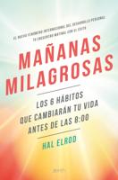 Download and Read Online Mañanas milagrosas
