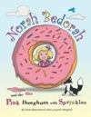 Norah Bedorah And The Pink Doughnut With Sprinkles