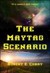 The Maytag Scenario