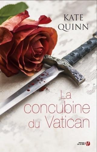Kate Quinn - La concubine du Vatican