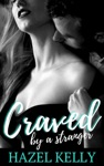 Craved By A Stranger