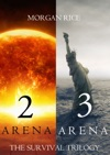 The Survival Trilogy Arena 2 And Arena 3 Books 2 And 3