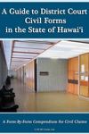 A Guide To District Court Civil Forms In The State Of Hawaii