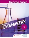 George Facers Edexcel A Level Chemistry Student Book 1