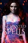 Enchanted Spells Book Three