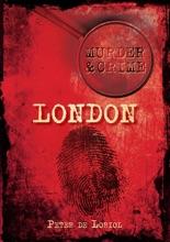 Murder & Crime: London
