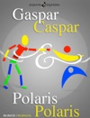 Gaspar Y Polaris Caspar And Polaris