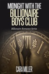 Midnight With The Billionaire Boys Club