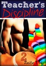 Teacher's Discipline 2 (Student Teacher Gang-Bang Erotica)
