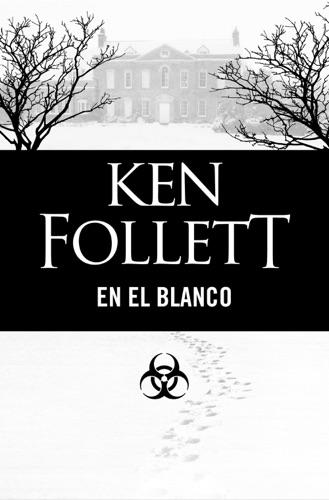 Ken Follett - En el blanco