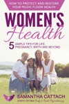 Womens Health How To Protect And Restore Your Pelvic Floor Health