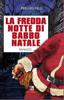 Pierluigi Felli - La fredda notte di Babbo Natale artwork