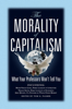 Tom Palmer - The Morality of Capitalism: What Your Professors Won't Tell You grafismos
