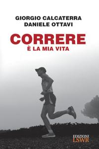 Correre è la mia vita Copertina del libro