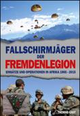 Die Fallschirmjäger der Fremdenlegion