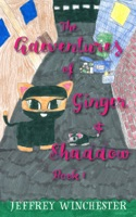 Adventures of Ginger and Shadow Book One