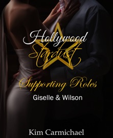 Hollywood Stardust Supporting Roles Giselle Wilson