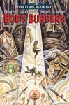 Bobs Burgers FCBD 2016 Edition
