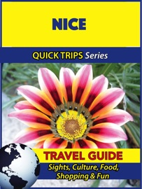 NICE TRAVEL GUIDE (QUICK TRIPS SERIES)
