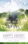 Misadventures Of A Happy Heart